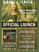 "Tegan Wiseman ""3 More Years""Ep Launch"
